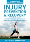 Runners World Essential Guides Injury Prevention  Recovery