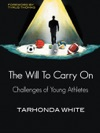 The Will To Carry On