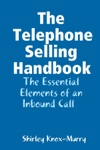 The Telephone Selling Handbook