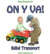 On Y Va  Bb Transport