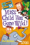 Miss Child Has Gone Wild