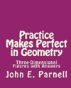 Practice Makes Perfect In Geometry Three-Dimensional Figures With Answers