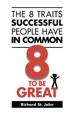 The 8 Traits Successful People Have In Common