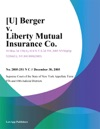 U Berger V Liberty Mutual Insurance Co