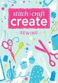 Stitch, Craft, Create: Sewing
