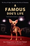 A Famous Dogs Life