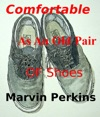 Comfortable As An Old Pair Of Shoes