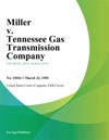 Miller V Tennessee Gas Transmission Company
