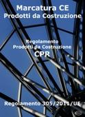 Prodotti da Costruzione - Il Regolamento CPR