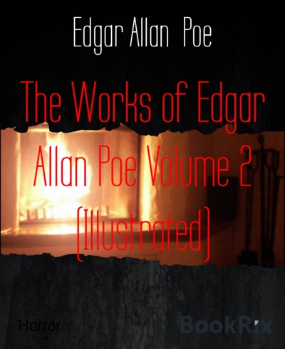 The Works of Edgar Allan Poe Volume 2 Illustrated