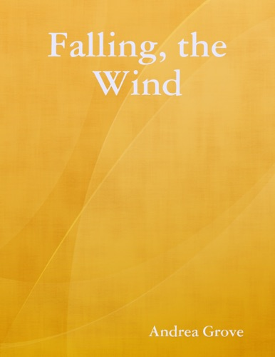 Falling the Wind