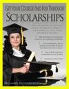 Get Your College Paid For Through Scholarships