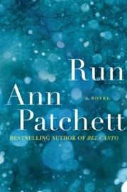 Run - Ann Patchett Book