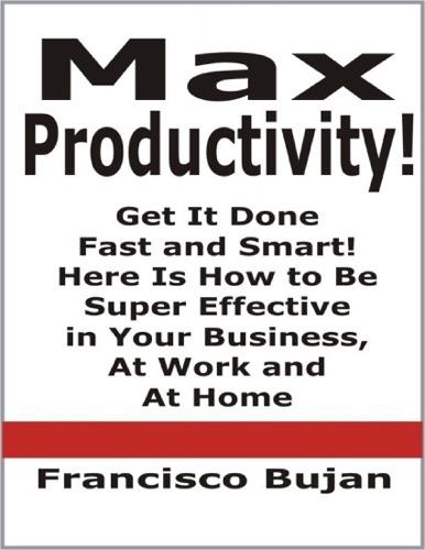 Max Productivity