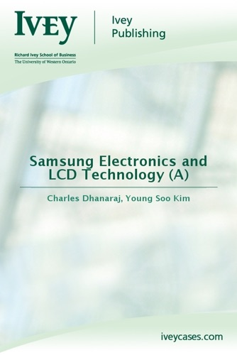 Samsung Electronics and LCD Technology A