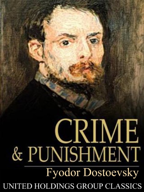 the complex character of raskolnikov in crime and punishment by fyodor dostoyevsky We argue that the complex social consciousness of raskolnikov fyodor dostoyevsky's crime and punishment and raskolnikov character is one of crime.