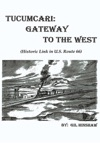 Tucumcari Gateway To The West