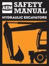 AEM Hydraulic Excavator Safety Manual