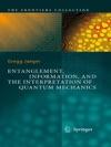 Entanglement Information And The Interpretation Of Quantum Mechanics
