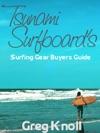 Tsunami Surfboards Surfing Gear Buyers Guide