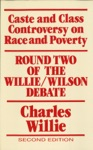 The Caste And Class Controversy On Race And Poverty