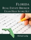 Florida Real Estate Broker Exam High-Score Kit