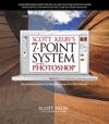 Scott Kelbys 7-Point System For Adobe Photoshop CS3