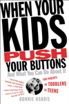 When Your Kids Push Your Buttons