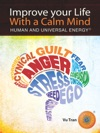 Improve Your Life With A Calm Mind