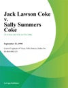 Jack Lawson Coke V Sally Summers Coke