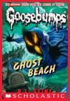 Classic Goosebumps 15 Ghost Beach