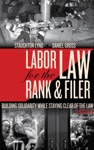 Labor Law For The Rank  Filer
