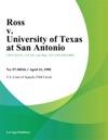 Ross V University Of Texas At San Antonio
