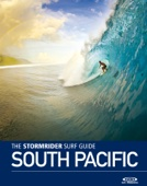 The Stormrider Surf Guide South Pacific