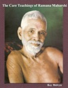 The Core Teachings Of Ramana Maharshi