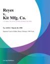 Reyes V Kit Mfg Co