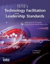 ISTEs Technology Facilitation And Leadership Standards