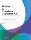 Walker V American Cyanamid Co