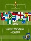 2010 Soccer World Cup Limericks