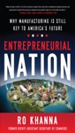 Entrepreneurial Nation Why Manufacturing Is Still Key To Americas Future