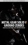 Metal Gear Solid V - Ground Zeroes - Unofficial Video Game Guide  Walkthrough