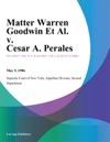 Matter Warren Goodwin Et Al V Cesar A Perales