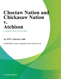 CHOCTAW NATION AND CHICKASAW NATION V. ATCHISON