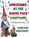 Christmas At The North Pole Compound