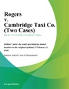 Rogers V Cambridge Taxi Co Two Cases