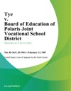 Tye V Board Of Education Of Polaris Joint Vocational School District