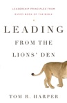 Leading From The Lions Den