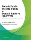 Polaris Public Income Funds V Donald Einhorn