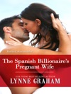 The Spanish Billionaires Pregnant Wife