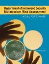 Department Of Homeland Security Bioterrorism Risk Assessment